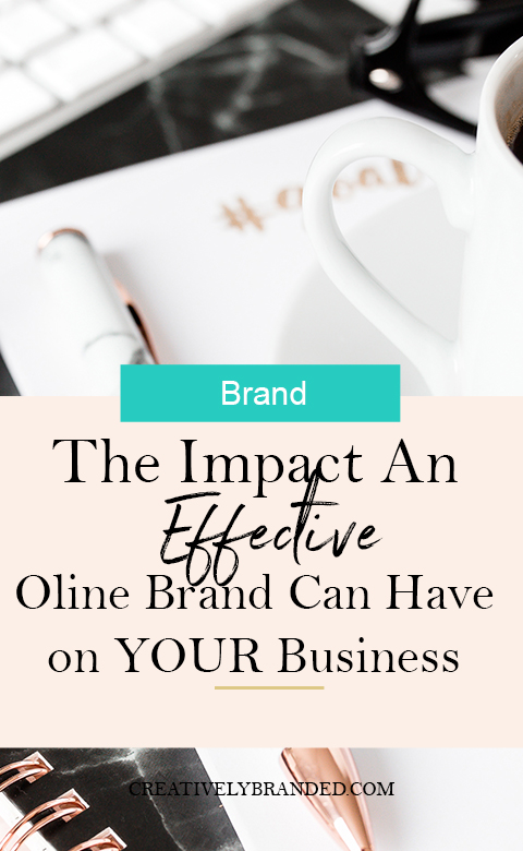 The Impact An Effective Online Brand Can Have on Your Business